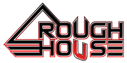 Rough House